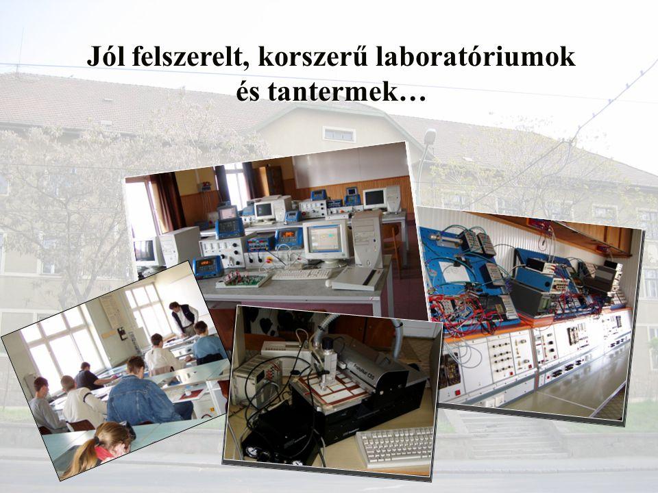 Jól felszerelt, korszerű laboratóriumok és tantermek…