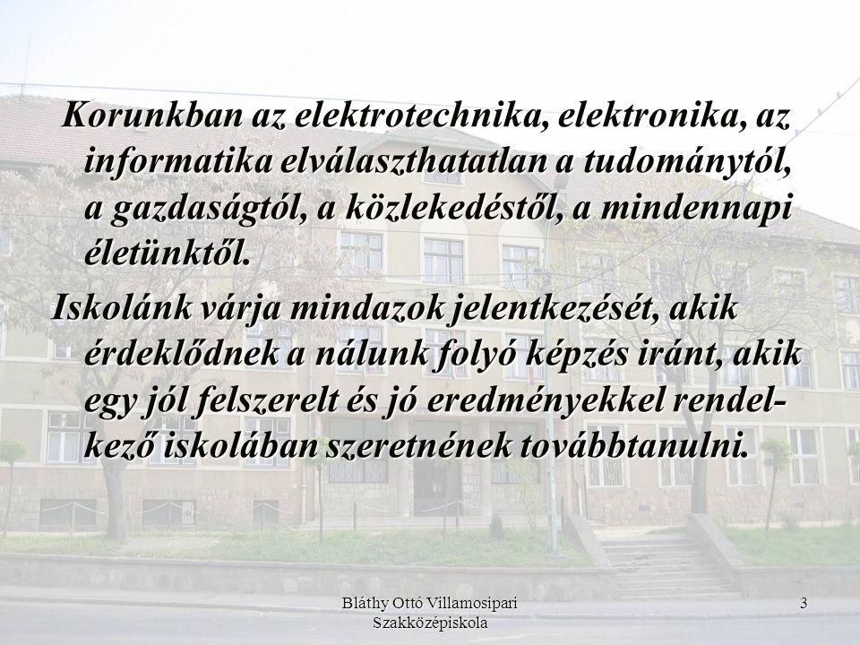 Bláthy Ottó Villamosipari Szakközépiskola 14 A 11.