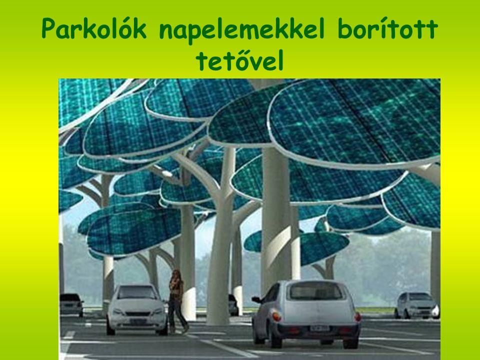 Süli Petra Parkolók napelemekkel borított tetővel