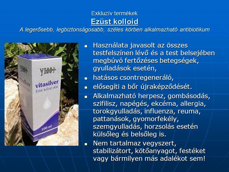 Exkluzív termékek Ezüst kolloid A legerősebb, legbiztonságosabb, széles körben alkalmazható antibiotikum  Használata javasolt az összes testfelszínen lévő és a test belsejében megbúvó fertőzéses betegségek, gyulladások esetén,  hatásos csontregeneráló,  elősegíti a bőr újraképződését.