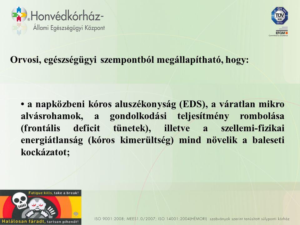 V: • A terápia eredményének szigorú ellenőrzése.