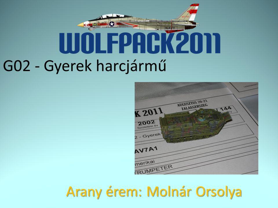 G02 - Gyerek harcjármű Arany érem: Molnár Orsolya