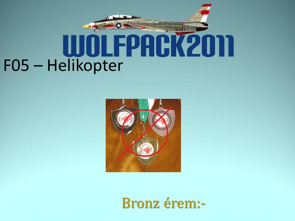 F05 – Helikopter Bronz érem:-