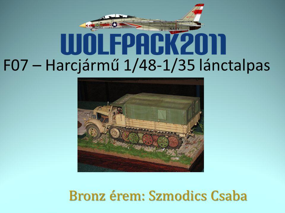 F07 – Harcjármű 1/48-1/35 lánctalpas Bronz érem: Szmodics Csaba