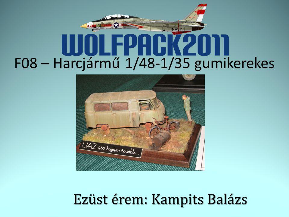 F08 – Harcjármű 1/48-1/35 gumikerekes Ezüst érem: Kampits Balázs