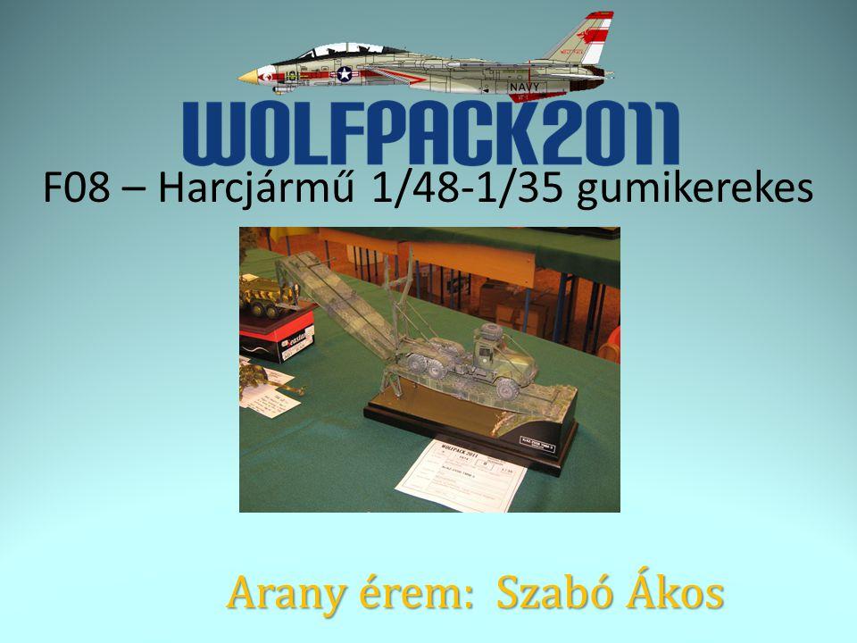 F08 – Harcjármű 1/48-1/35 gumikerekes Arany érem: Szabó Ákos