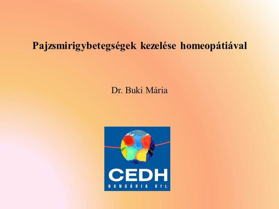 Dr. Buki Mária Pajzsmirigybetegségek kezelése homeopátiával