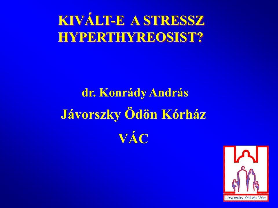 """""""PROSPECTIV VIZSGÁLATOK Winsa, B.(1991): a betegséget megelőző 12 hónapban szign."""