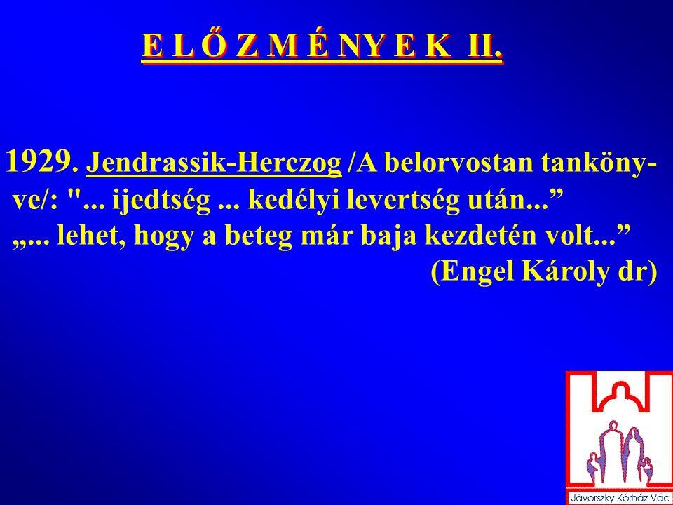 1929.Jendrassik-Herczog /A belorvostan tanköny- ve/: ...