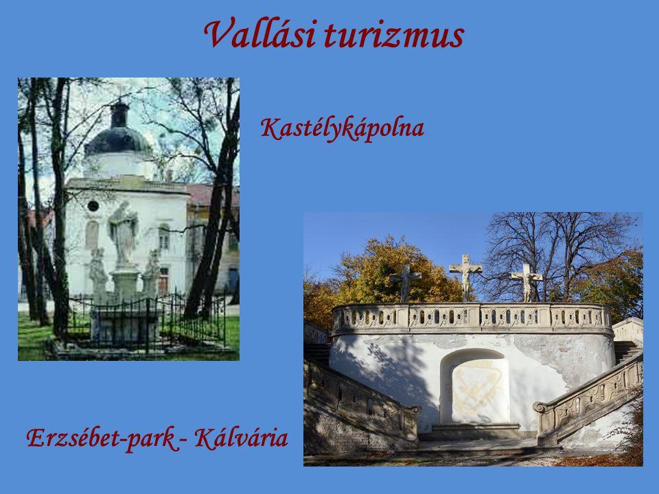 Vallási turizmus Kastélykápolna Erzsébet-park - Kálvária