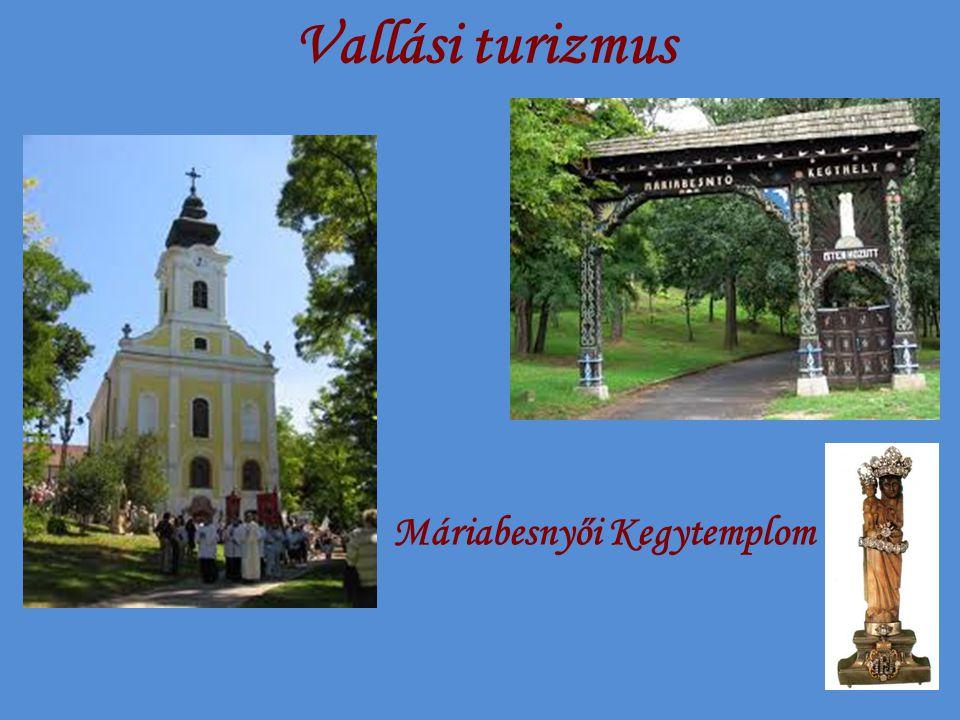 Vallási turizmus Máriabesnyői Kegytemplom