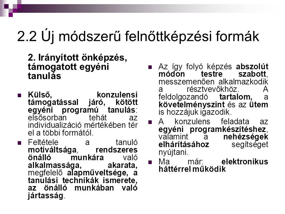 2.2 Új módszerű felnőttképzési formák 2.
