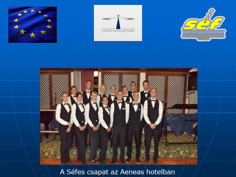 A Séfes csapat az Aeneas hotelban