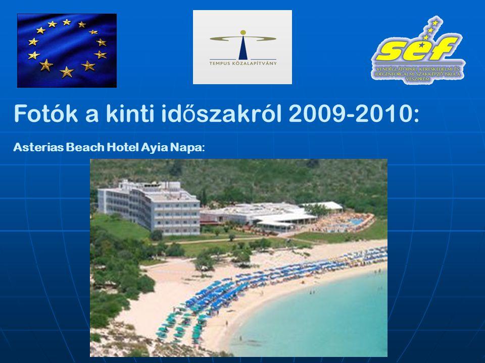 Fotók a kinti id ő szakról 2009-2010: Asterias Beach Hotel Ayia Napa: