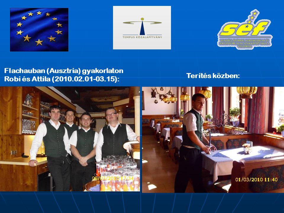 Flachauban (Ausztria) gyakorlaton Robi és Attila (2010.02.01-03.15): Terítés közben: