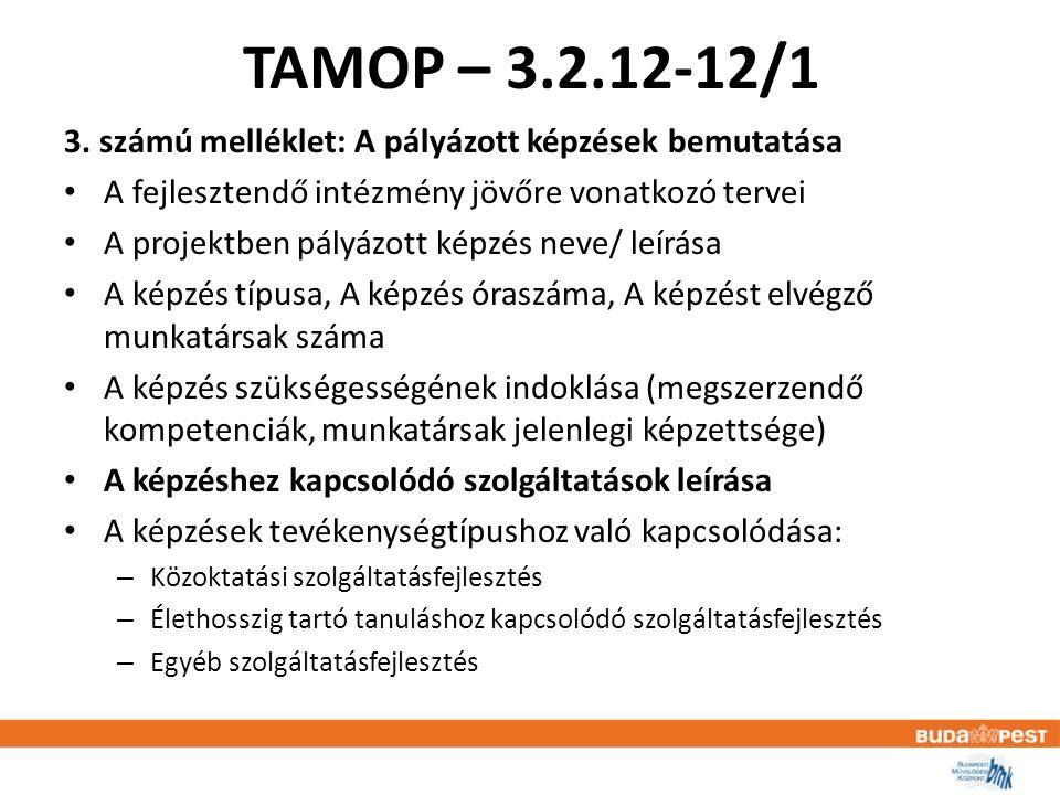 TAMOP – 3.2.12-12/1 3.