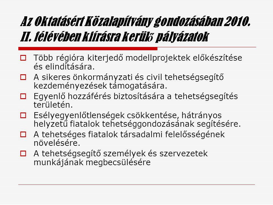 Az Oktatásért Közalapítvány gondozásában 2010. II.