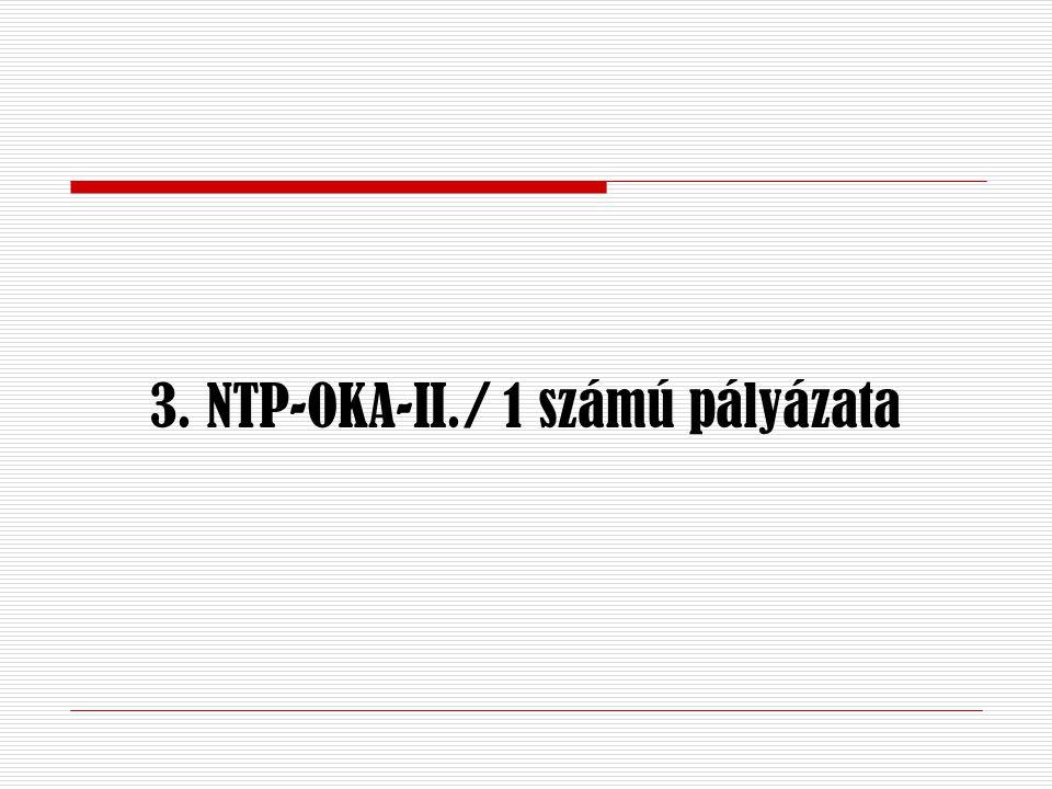 3. NTP-OKA-II./ 1 számú pályázata