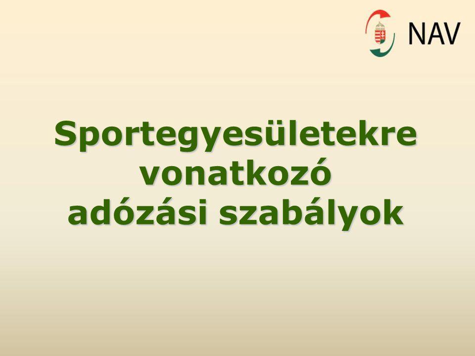 Sportegyesületekrevonatkozó adózási szabályok
