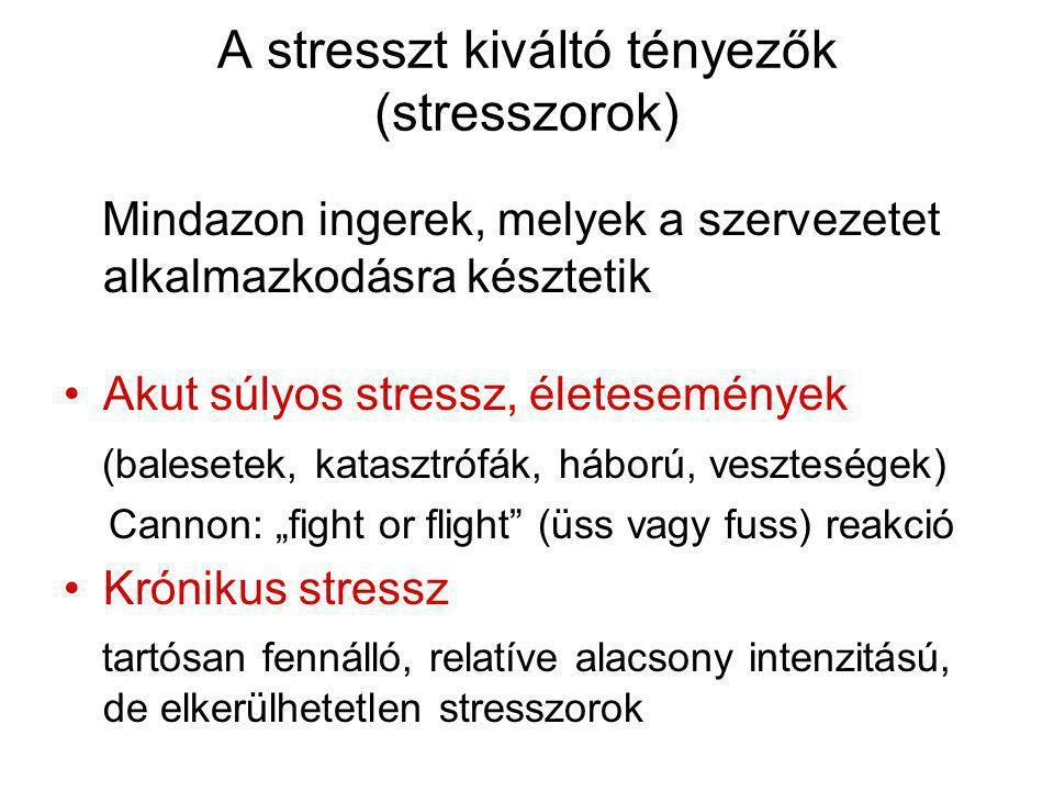 A stresszt kiváltó tényezők (stresszorok) Mindazon ingerek, melyek a szervezetet alkalmazkodásra késztetik •Akut súlyos stressz, életesemények (balese