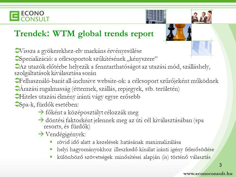 """3 Trendek : WTM global trends report  Vissza a gyökerekhez-elv markáns érvényesülése  Specializáció: a célcsoportok szűkítésének """"kényszere  Az utazók előtérbe helyezik a fenntarthatóságot az utazási mód, szálláshely, szolgáltatások kiválasztása során  Felhasználó-barát all-inclusive website-ok: a célcsoport szűrőjeként működnek  Árazási rugalmasság (éttermek, szállás, repjegyek, stb."""