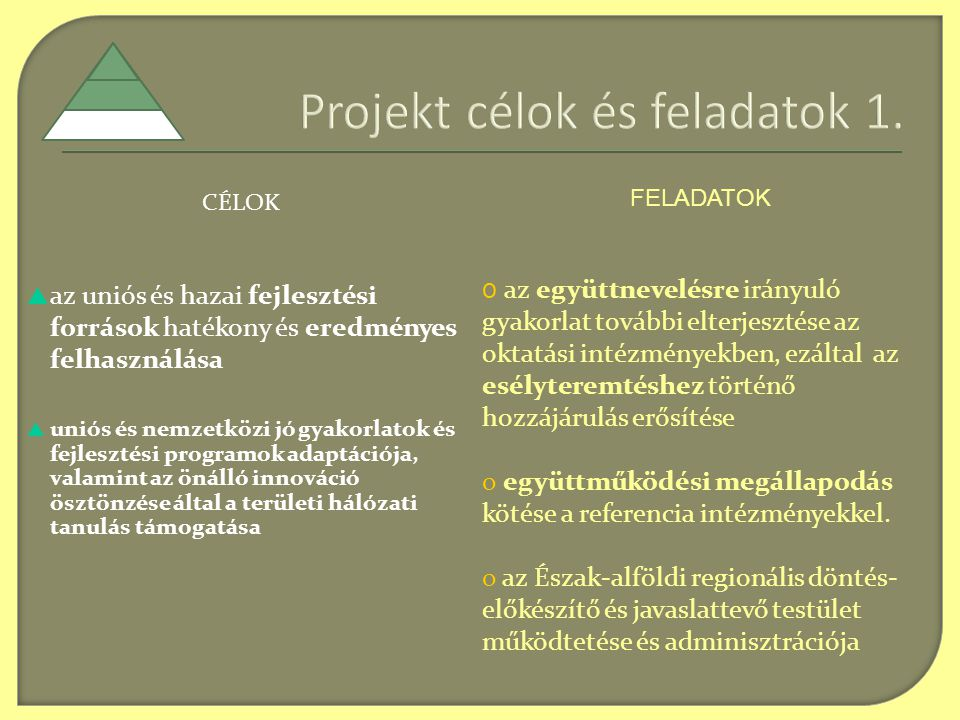 Projekt célok és feladatok 1.