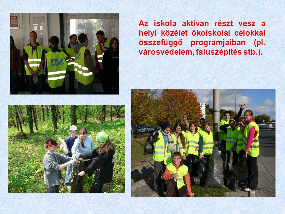 Az iskola környezet- és természetvédő, ill.