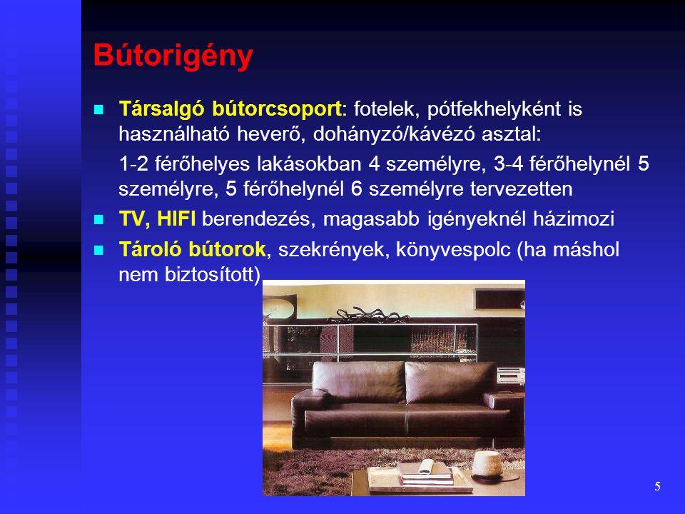 4 Követelmények és ajánlások  A lakás érzelmileg is szoros kapcsolatban álló emberek (általában család) élettere, az ottani szabadidő eltöltésénél al