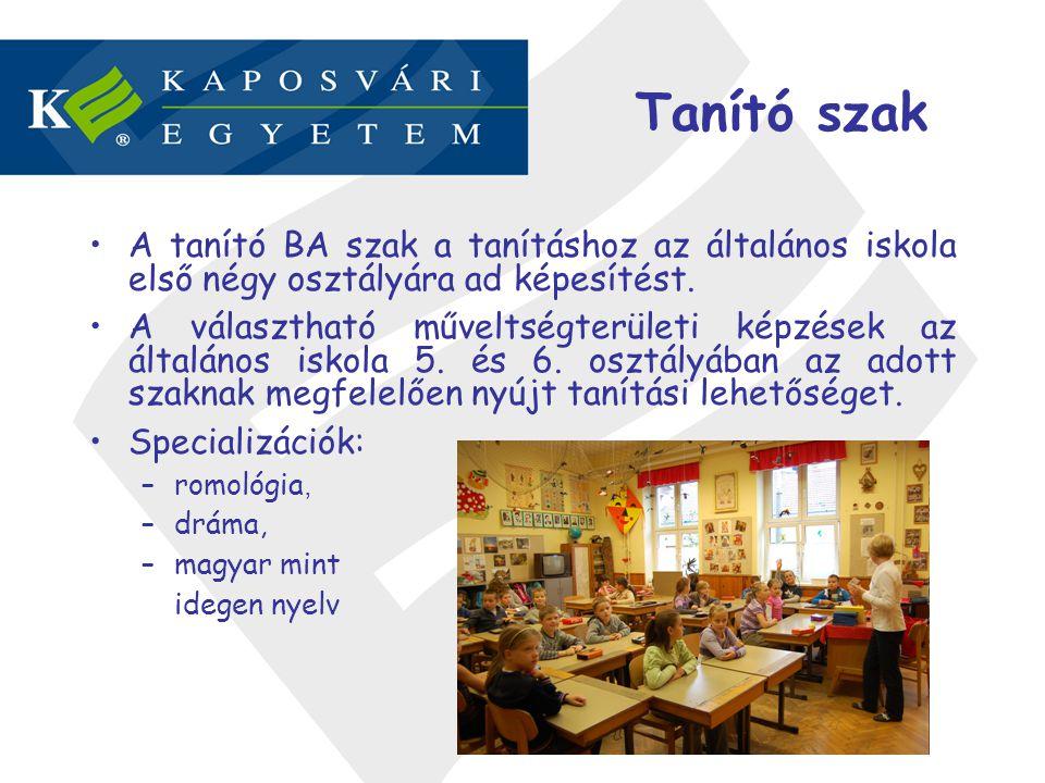 Tanító szak •A tanító BA szak a tanításhoz az általános iskola első négy osztályára ad képesítést. •A választható műveltségterületi képzések az általá