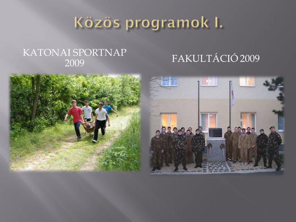KATONAI SPORTNAP 2009 FAKULTÁCIÓ 2009