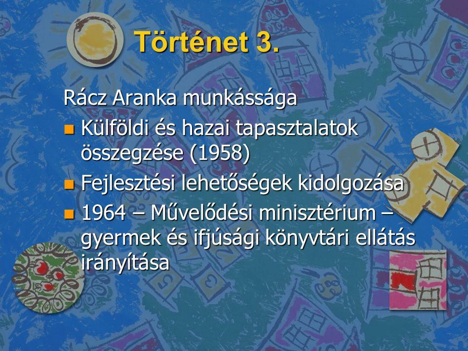 Történet 4.