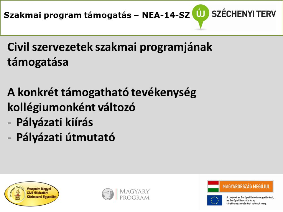 Elszámolási határidők KollégiumHatáridő Közösségi környezet2015.04.19.