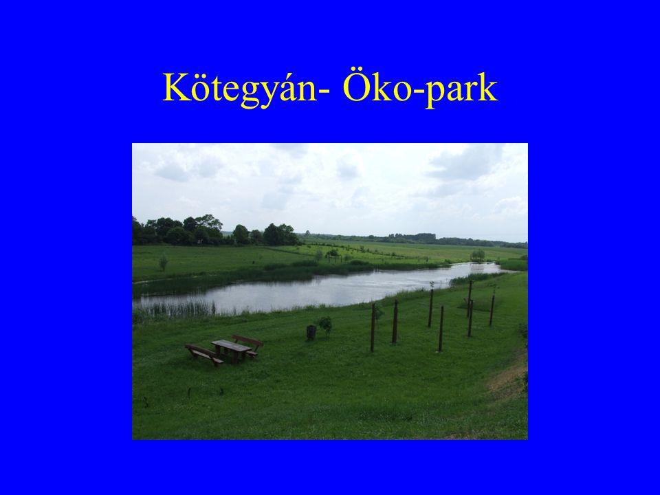 Kötegyán- Öko-park
