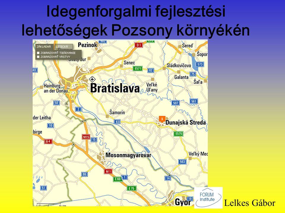 Idegenforgalmi fejlesztési lehetőségek Pozsony környékén Lelkes Gábor