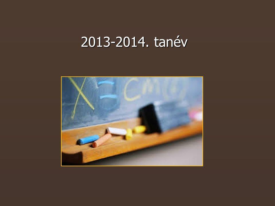 2 Tanév rendje ► Szorgalmi idő első napja 2013.09.02.