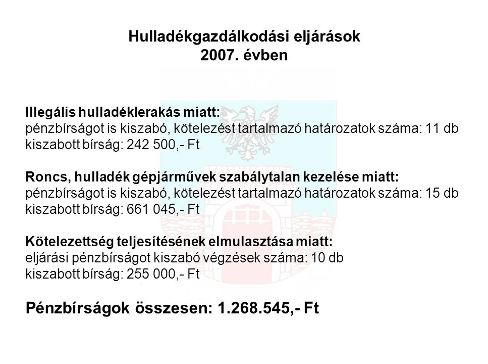 Hulladékgazdálkodási eljárások 2007.