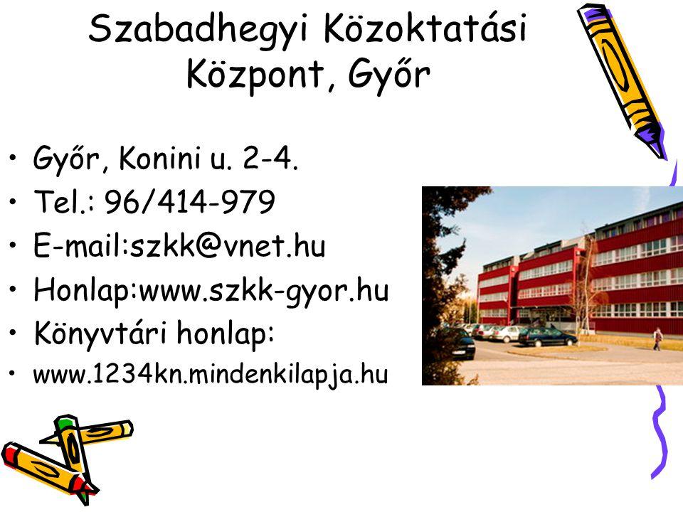Szabadhegyi Közoktatási Központ, Győr •Győr, Konini u.