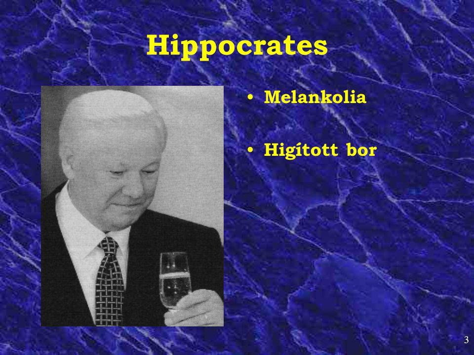 3 Hippocrates • Melankolia • Higított bor