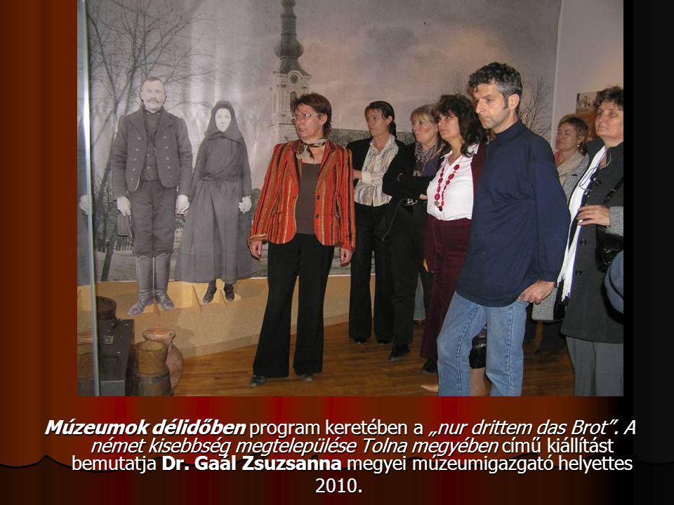"""Múzeumok délidőben program keretében a """"nur drittem das Brot"""". A német kisebbség megtelepülése Tolna megyében című kiállítást bemutatja Dr. Gaál Zsuzs"""