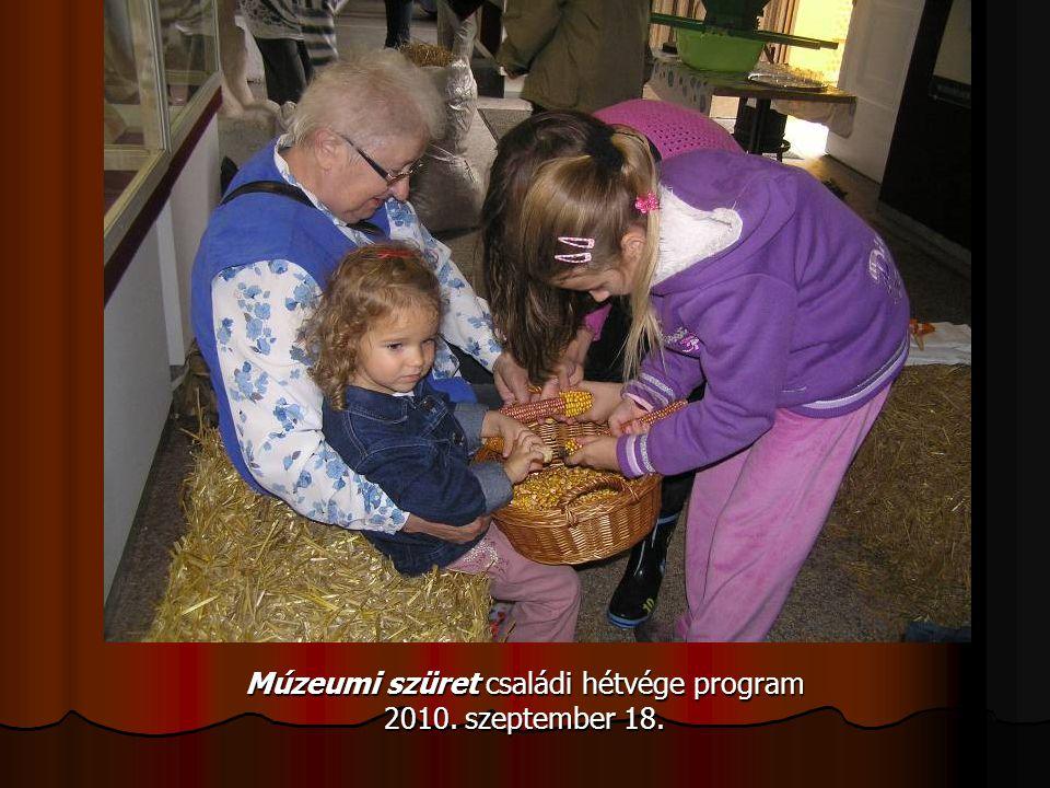 Múzeumi szüret családi hétvége program 2010. szeptember 18.