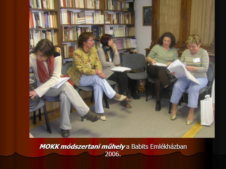 MOKK módszertani műhely a Babits Emlékházban 2006.