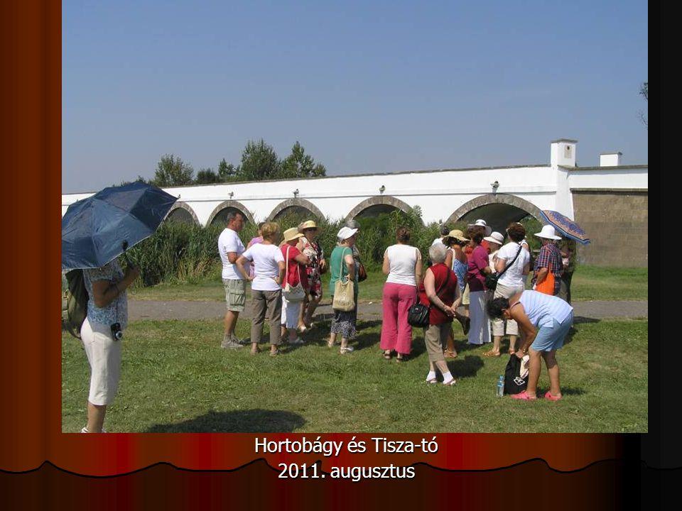 Hortobágy és Tisza-tó 2011. augusztus