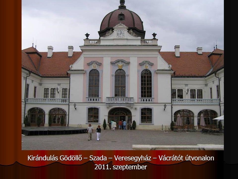 Kirándulás Gödöllő – Szada – Veresegyház – Vácrátót útvonalon 2011. szeptember