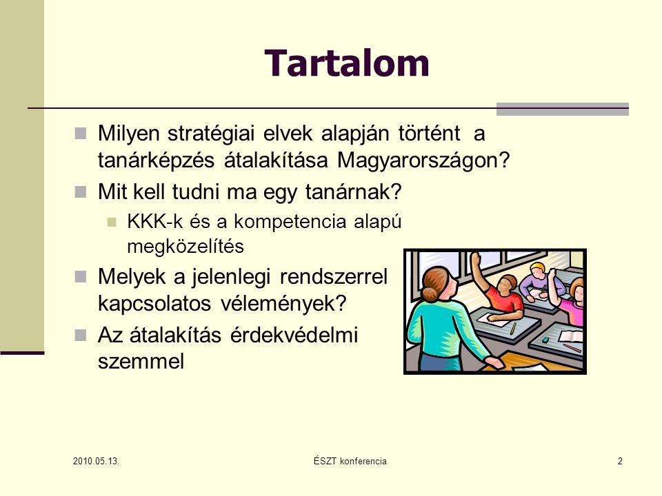 """Vélemények (2) Civil szervezetek • """"A háromciklusú felsőoktatás bevezetése a tanárok képzését a mester-szakokra korlátozta."""