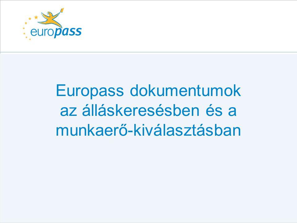 Europass dokumentumok az álláskeresésben és a munkaerő-kiválasztásban