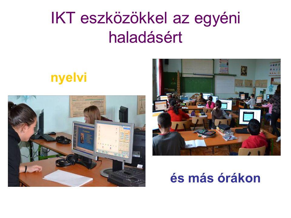 IKT eszközökkel az egyéni haladásért nyelvi és más órákon