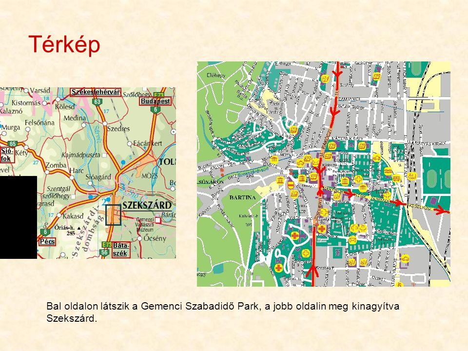 Térkép Bal oldalon látszik a Gemenci Szabadidő Park, a jobb oldalin meg kinagyítva Szekszárd.