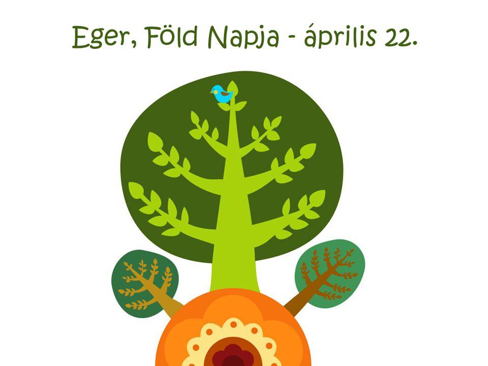"""Föld Napja """"Kézenfogva a természettel Id ő pont: 2009."""