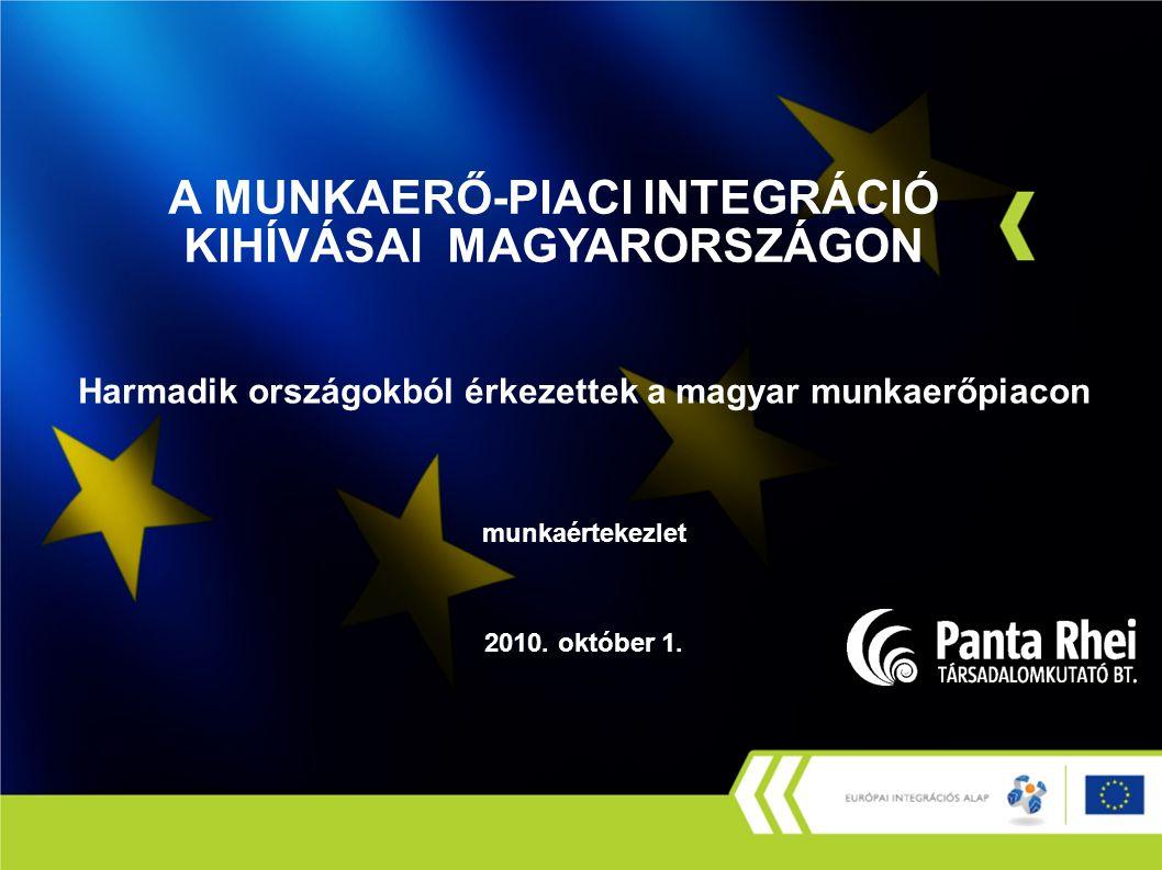 Harmadik országokból érkezettek a magyar munkaerőpiacon munkaértekezlet 2010.