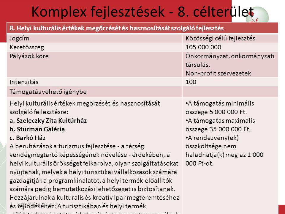 Komplex fejlesztések - 8. célterület 8.